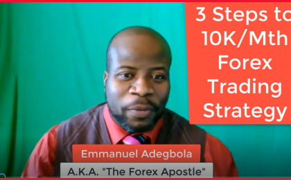 3 steps to $10,000 per month Forex Trading Formula