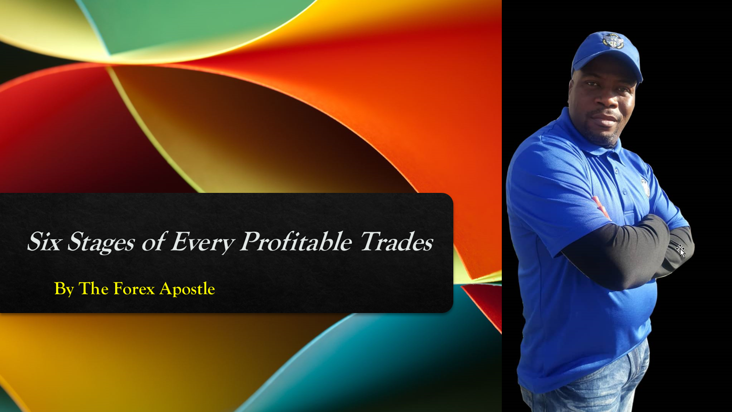Six Stages of Every Profitable Trades