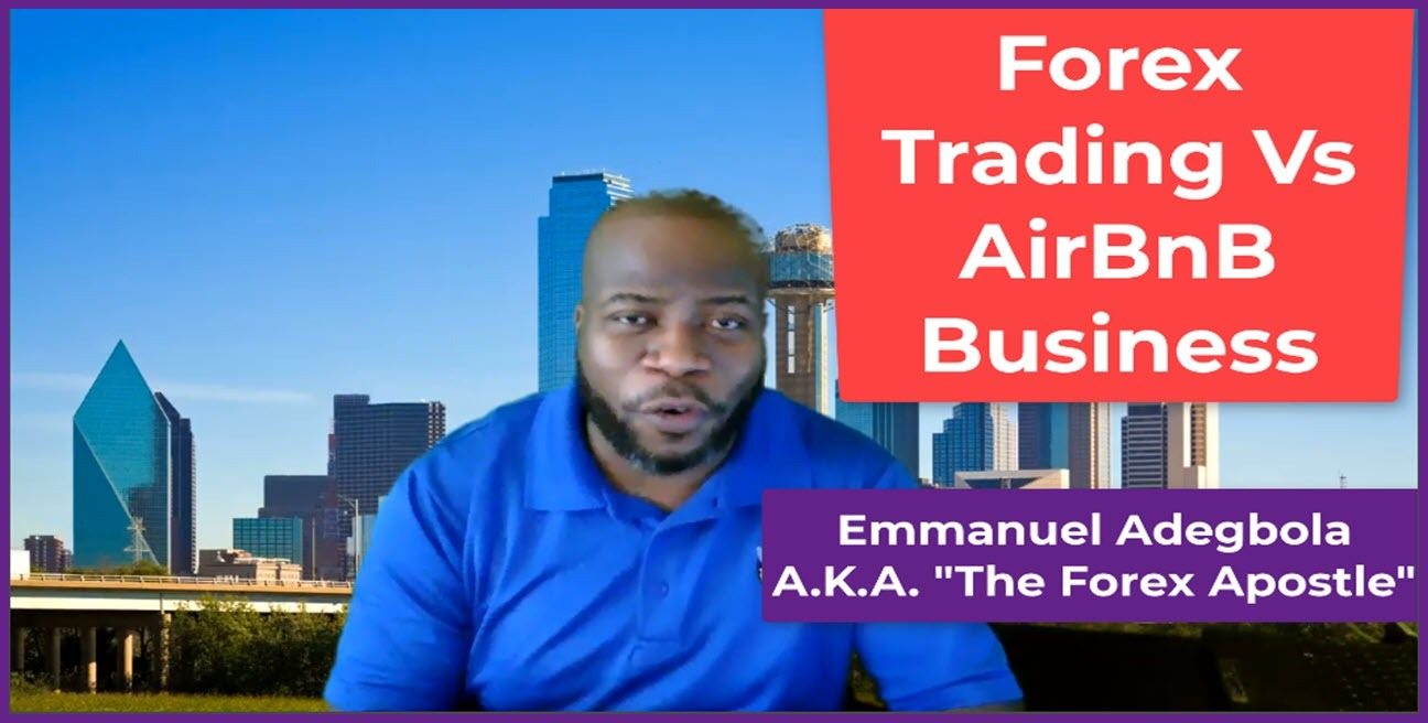 Forex Trading Vs AirBnb Business