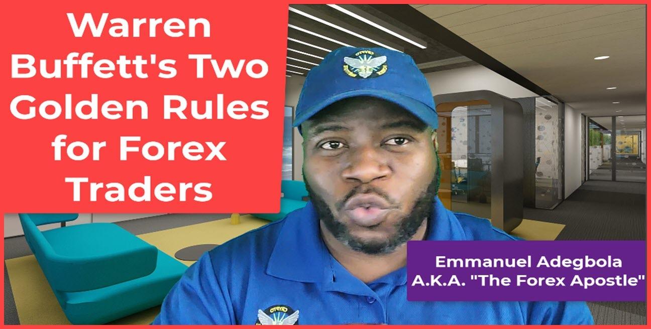 Warren Buffett's Two Golden Rules for Forex Traders