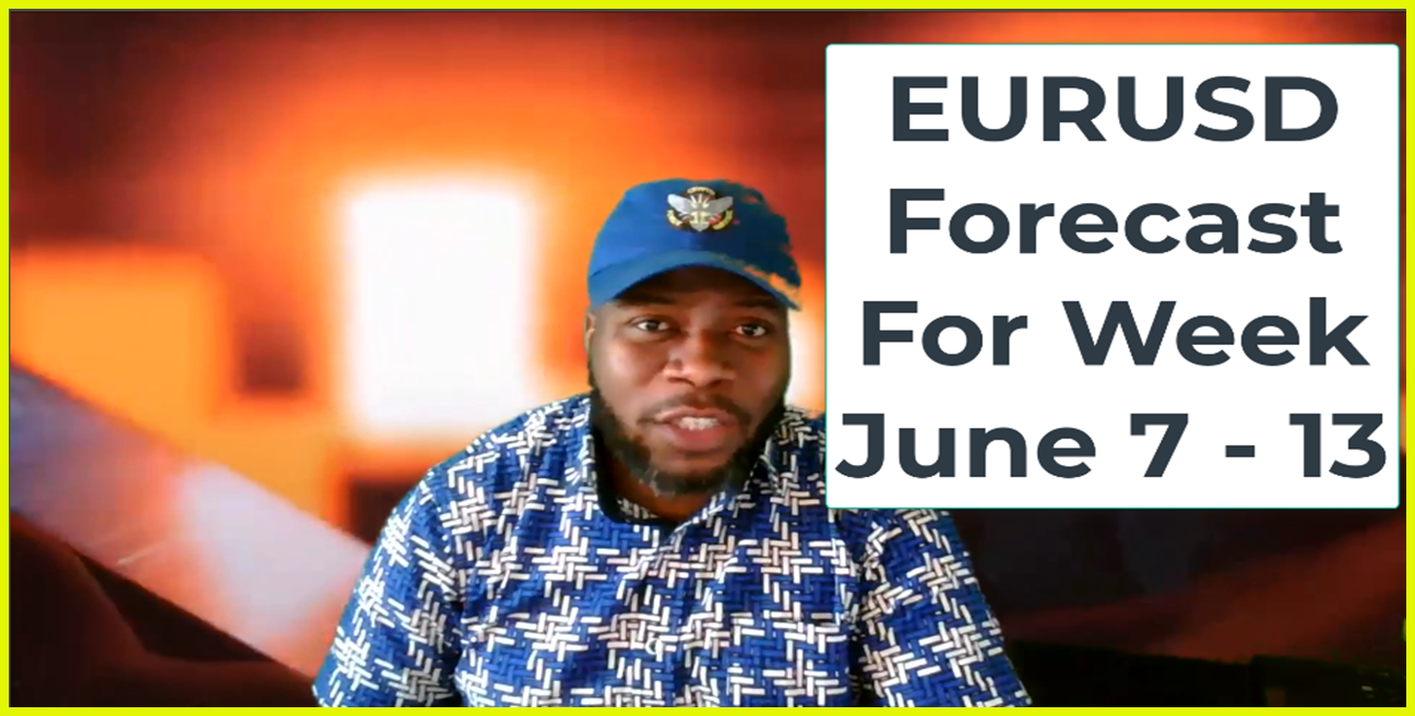 EURUSD FORECAST FOR THE WEEK JUNE 7 TO 13 , 2020