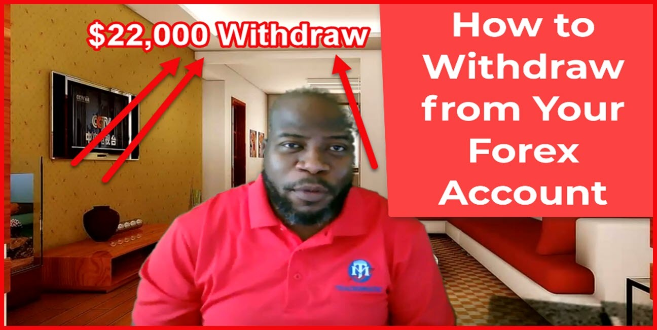 How to Withdraw from Your FXChoice Account- $22,000 Withdraw